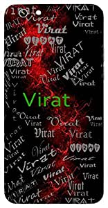 Virat (Very Big) Name & Sign Printed All over customize & Personalized!! Protective back cover for your Smart Phone : Lenovo A6600