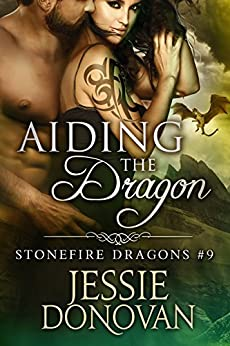 Aiding the Dragon (Stonefire British Dragons Book 9) (English Edition) von [Donovan, Jessie]