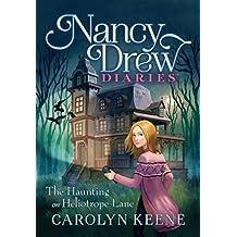 The Haunting on Heliotrope Lane (Nancy Drew Diaries, Band 16)