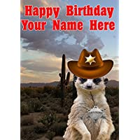 Meerkat j751 Cowboy Sheriff Fun Cute Happy Birthday A5 Personalised Greeting card POSTED BY US GIFTS FOR ALL 2016 FROM DERBYSHIRE UK