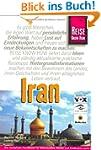 Iran: Das komplette Handbuch für indi...
