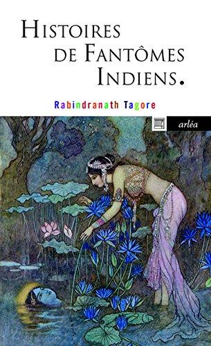 Histoire de fantômes indiens (NE) par Rabindranath Tagore