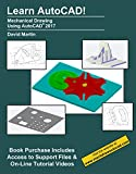 Learn AutoCAD!: Mechanical Drawing Using AutoCAD® 2017