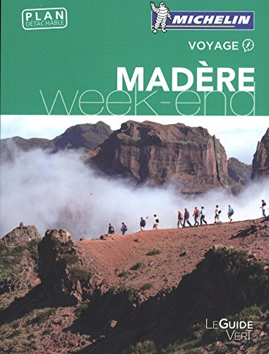 GUIDE VERT - MADERE WEEK-END par From MICHELIN