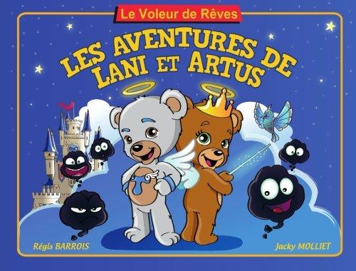 Le Voleur de Rêves: Les Aventures de La...