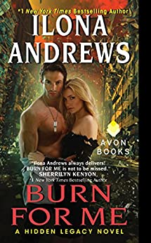 Burn for Me: A Hidden Legacy Novel par [Andrews, Ilona]