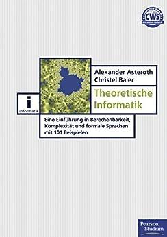 theoretische-informatik-einfhrung-in-berechenbarkeit-komplexitt-und-formale-sprachen-pearson-studium-it