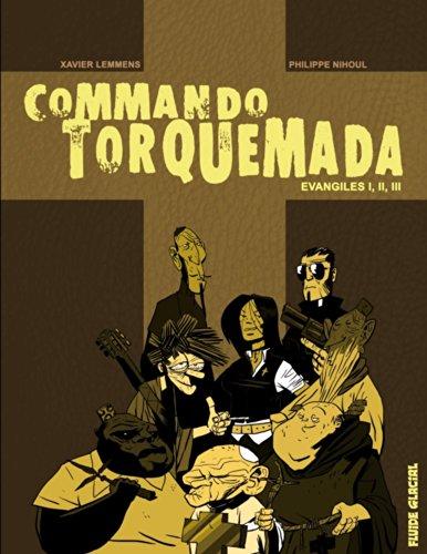 Commando Torquemada, Intgrale : Evangiles I, II, III