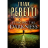 Piercing the Darkness: A Novel