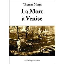 La Mort à Venise (Littérature & Documents)
