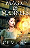 Magic & Manners: Volume 1 (An Austen Chronicle)
