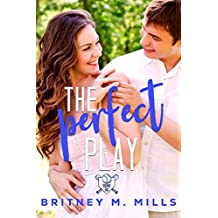 The Perfect Play: A Boy Next Door Young Adult Romance (Rosemont High Baseball Book 1) (English Edition)