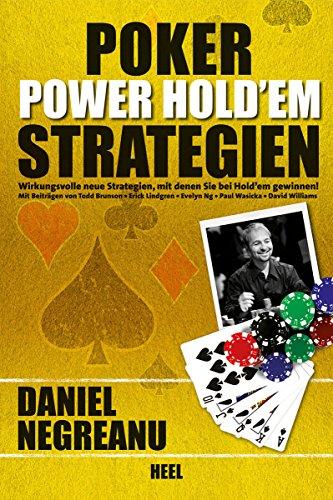 Poker Power Hold\'em Strategien: Wirkungsvolle neue Strategien, mit denen Sie bei Hold\'em gewinnen!