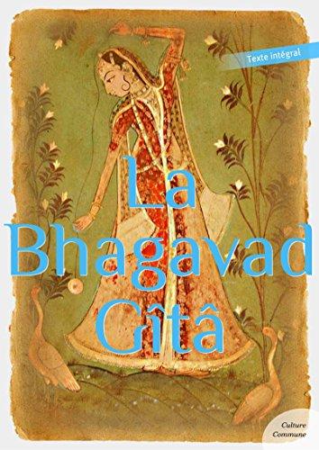 La Bhagavad Gîta (Les grands classiques Culture commune) par Anonyme
