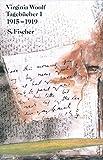 Tagebücher 1: 1915-1919 (Virginia Woolf, Gesammelte Werke)