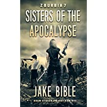 Z-Burbia 7: Sisters of the Apocalypse