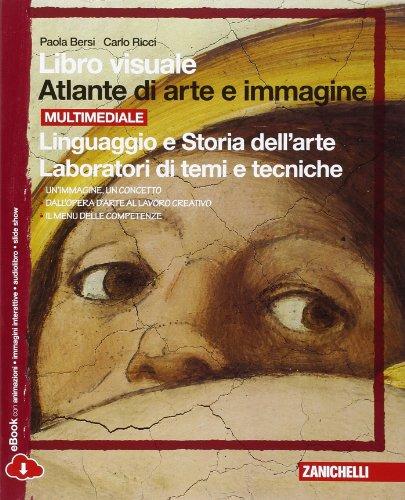 Libro visuale atlante di arte e immagine. Linguaggio e storia dell'arte-laboratori di temi e tecniche. Per la Scuola media. Con espansione online