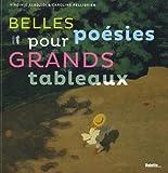 Telecharger Livres Belles poesies pour grands tableaux (PDF,EPUB,MOBI) gratuits en Francaise