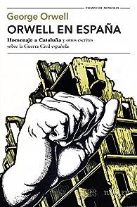 Orwell en España par George Orwell