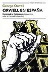 Orwell en España par Orwell