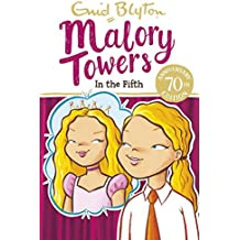 Malory Towers: In the Fifth: Book 5 (English Edition)