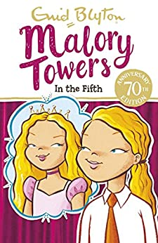 In the Fifth: Book 5 (Malory Towers) (English Edition)