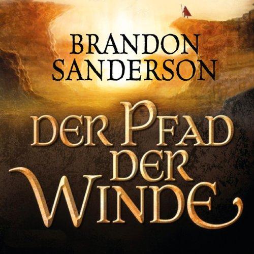 Buchseite und Rezensionen zu 'Der Pfad der Winde (Die Sturmlicht-Chroniken 1.2)' von Brandon Sanderson