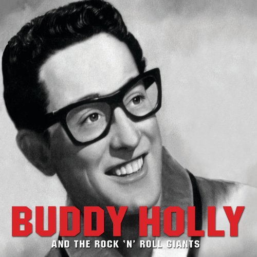 Buddy Holly And The Rock 'N' R...