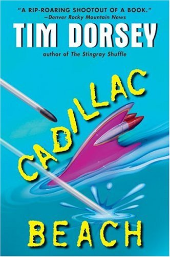 Cadillac Beach by Tim Dorsey (2004-08-01)