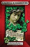 Affliction (Anita Blake Vampire Hunter 22)