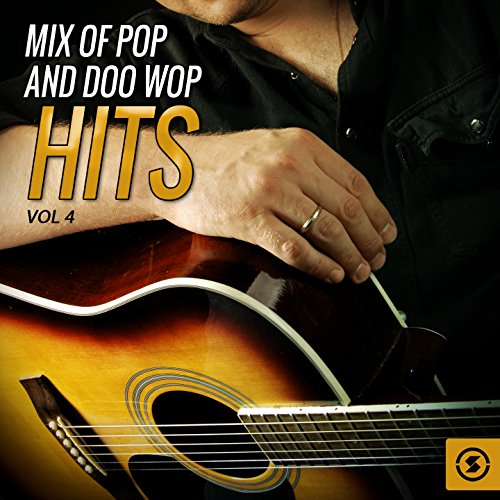 Mix of Pop and Doo Wop Hits, V...
