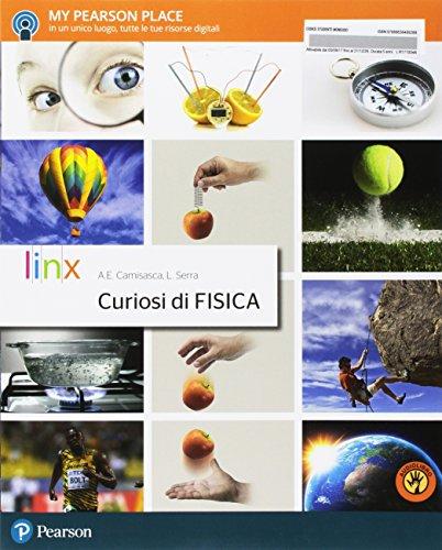 Curiosi di fisica. Per le Scuole superiori. Con Contenuto digitale per accesso on line: espansione online. Con Contenuto digitale per download: e-book