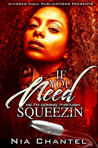 If You Need Me Im Coming Through Squeezin (English Edition ...