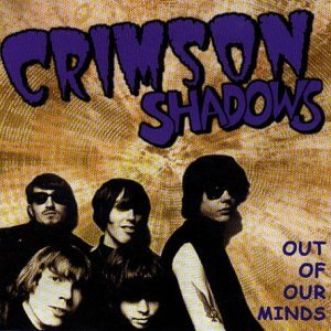 Out of Our Minds By Crimson Shadows (2000-12-11)