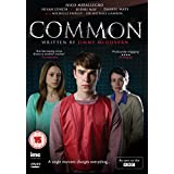 Common - Written by Jimmy McGovern - As Seen on BBC1