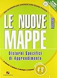 Le nuove mappe. Disturbi specifici di apprendimento. Italiano. Per la 4ª e 5ª classe elementare. Con CD-ROM