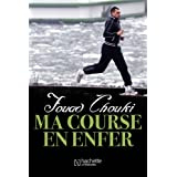 Ma course en enfer (Essais et Documents)