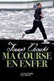 Image de Ma course en enfer (Essais et Documents)