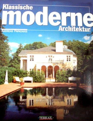 L'Architecture moderne classique (en allemand)...