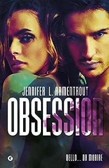 Obsession di [Armentrout, Jennifer L.]