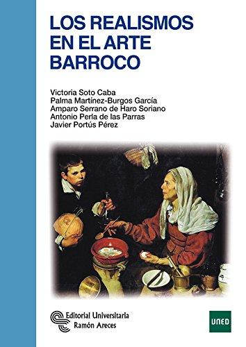 Los Realismos en el Arte Barroco (Manuales) por Victoria Soto Caba