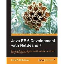 Java EE 6 Development with NetBeans 7 by R. Heffelfinger, David (2011) Paperback