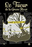 Le tueur de la Green River - L'histoire vraie d'une enquête