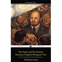 The State and Revolution: Russian-English Edition
