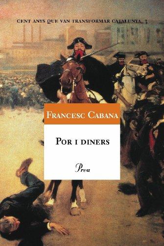 Por i diners (A TOT VENT-RÚST Book 516) (Catalan Edition) por Francesc Cabana Vancells