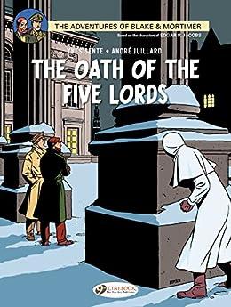 Blake & Mortimer (english version) - Volume 18 - The Oath of the Five Lords (Blake et Mortimer (english version)) by [Sente, Yves]