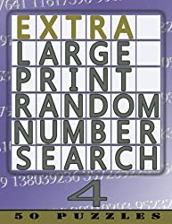 Extra Large Print Random Number Search 4: 50 Easy To See Puzzles: Volume 4