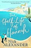 The Half Life of Hannah