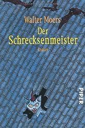 Der Schrecksenmeister: Ein kulinarisches Märchen aus Zamonien von Gofid Letterkerl. Neu erzählt von Hildegunst von Mythenmetz