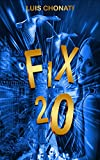 #9: FIX 20